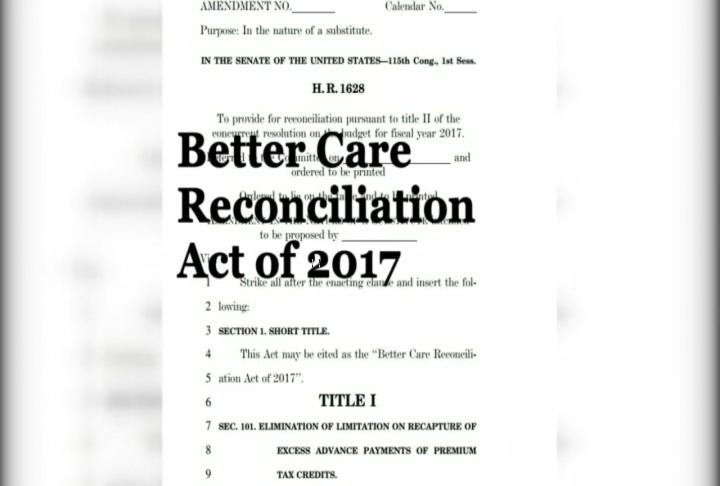 "Senate Republicans release the ""Better Care Reconciliation Act of 2017"" Thursday"